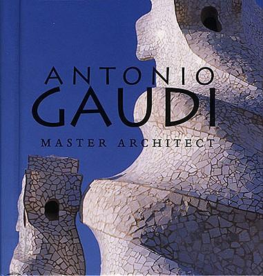 Antonio Gaudi By Bassegoda Nonell, Juan/ Levick, Melba (PHT)