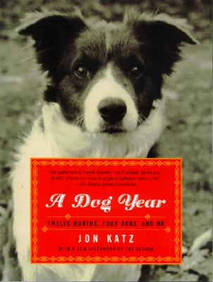 A Dog Year By Katz, Jon
